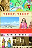 Image of Tibet, Tibet: A Personal History of a Lost Land