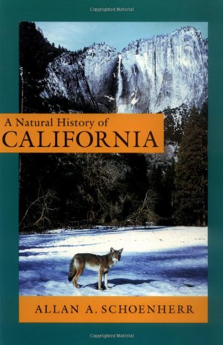A Natural History of California (California Natural...