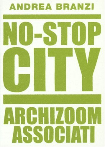 No-Stop City: Archizoom Associati