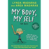 My Body, My Self for Boys: Revised Edition (What's Happening to My Body?)