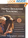The Ultimate Horse Behavior and Train...
