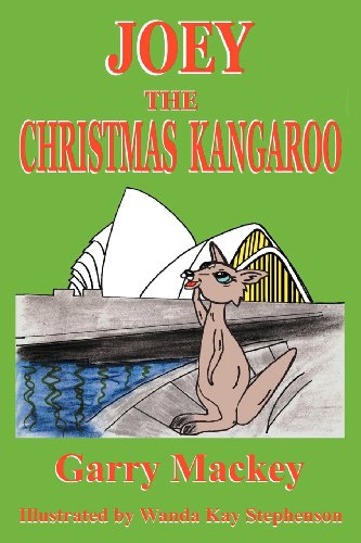 Joey: The Christmas Kangaroo