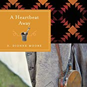 A Heartbeat Away | S. Dionne Moore