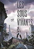 Les Sous-Vivants par Johan Heliot
