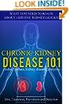 Kidney Disease: 101 (for beginners) -...
