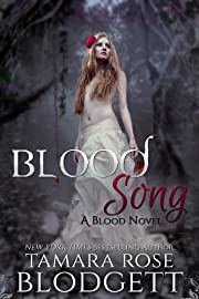 Blood Song (#2): Alpha Warriors of the Blood (The Blood Series)