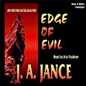 Edge of Evil Audiobook by J. A. Jance Narrated by Kris Faulkner