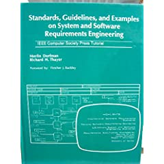 Standards, Guidelines, and Examples on System and Software Requirements Engineering (Ieee Computer Society Press Tutorial) Merlin Dorfman and Richard H. Thayer