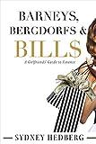img - for Barneys, Bergdorfs & Bill$: A Girlfriends' Guide to Finance book / textbook / text book