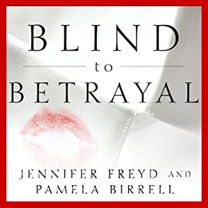 Blind to Betrayal Audiobook