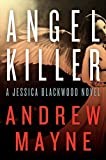 img - for Angel Killer: A Jessica Blackwood Novel book / textbook / text book