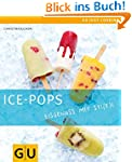 Ice-Pops: Eisgenuss mit Sti(e)l (GU J...
