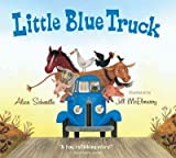 Little Blue Truck[ LITTLE BLUE TRUCK ] by Schertle, Alice (Author) Oct-19-09[ Board Book]