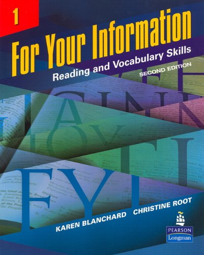 For Your Information 1: Reading and Vocabulary Skills,...