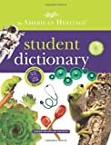 The American Heritage Student Dictionary (054765958X) by American Heritage Dictionaries, Editors of the