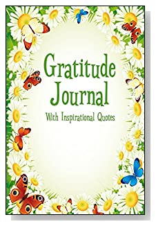 Gratitude Journal With Inspirational Quotes - Daisies and butterflies form a cute border around the cover of this 5-minute gratitude journal for busy people.