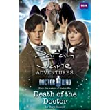 Sarah Jane Adventures: Death of the Doctor: Death of the Doctor (Doctor Who)by Gary Russell