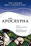 The Apocrypha (The Oxford Bible Commentary) (0199650810) by Goodman, Martin