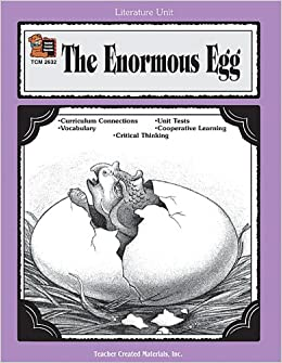 The Enormous Egg: Lesson Plans, Teaching Guides, Study ...
