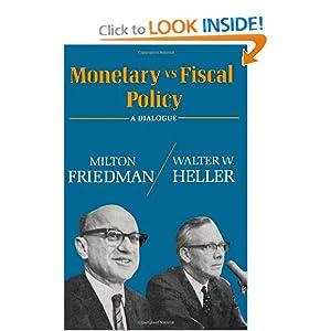 Monetary Vs Fiscal Policy Friedman Milton