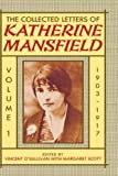 img - for Collected Letters of Katherine Mansfield: Volume 1, 1903 - 1917 book / textbook / text book