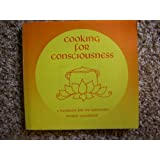 Cooking for consciousness: A handbook for the spiritually minded vegetarian