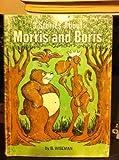 3 Stories About Moris and Boris (0590423584) by Wiseman, Bernard