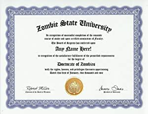 Zombie Zombies Degree: Custom Gag Diploma Doctorate Certificate (Funny Customized Joke Gift - Novelty Item)