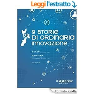 9 storie di ordinaria innovazione (Cancelletto Vol. 2)