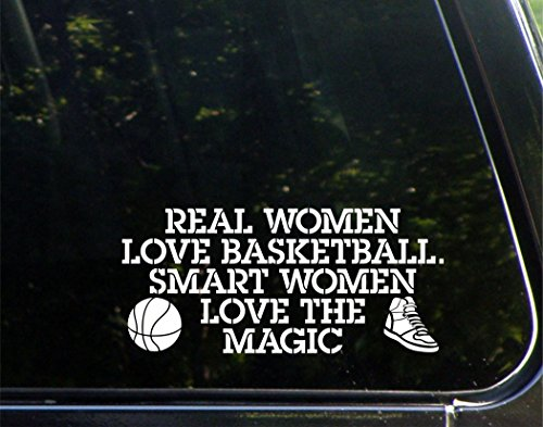 Real Women Love Basketball. Smart Women Love The Magic - 8-1/4