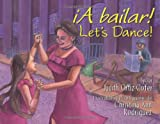 img - for A Bailar!/ Let's Dance! book / textbook / text book