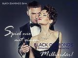 Black Diamonds: Spiel nie mit einem... Milliardär! (BLACK DIAMONDS - MILLIARDÄR LIEBESGESCHICHTE 1)