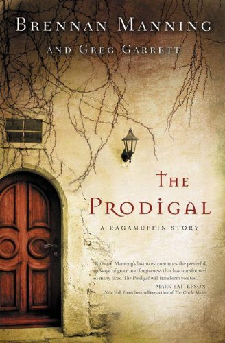 Image of The Prodigal: A Ragamuffin Story