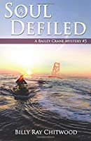A Soul Defiled: A Bailey Crane Mystery