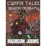 Coffin Tales Season of Death ~ Madison Johns