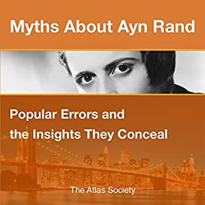 Myths about Ayn Rand Audiobook