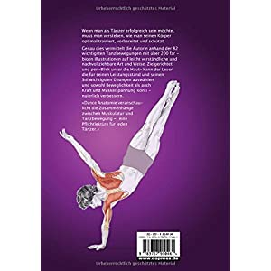 Dance Anatomie: Illustrierter Ratgeber für Beweglichkeit, Kraft und Muskelspannung im Tan