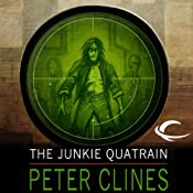 The Junkie Quatrain | [Peter Clines]