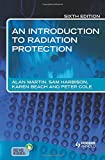 img - for An Introduction to Radiation Protection 6E book / textbook / text book