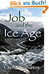 Job and the Ice Age (English Edition)