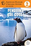 Connie Roop Penguins Are Cool! (American Museum of Natural History Level 2)