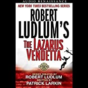 Robert Ludlum's The Lazarus Vendetta: A Covert One Novel | [Patrick Larkin]