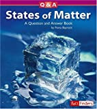 States of Matter: A Question and Answer Book (Questions and Answers: Physical Science)