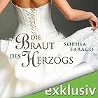 Die Braut des Herzogs Hörbuch von Sophia Farago Gesprochen von: Nora Jokhosha