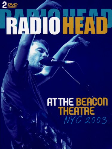 Radiohead at the Beacon theatre - NYC 2003