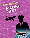 img - for Airline Pilot (Virtual Apprentice) book / textbook / text book