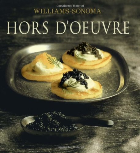 Hors D'Oeuvre: William Sonoma Collection by Brigit Legere Binns, Noel Barnhurst