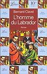 L'Homme du Labrador par Clavel