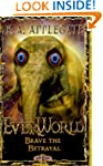Everworld #8: Brave The Betrayal