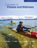 Concepts of Fitness And Wellness: A Comprehensive Lifestyle Approach